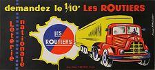 """""""LES ROUTIERS : 1/10e LOTERIE NATIONALE"""" Affiche originale entoilée B. PFRÜNDER"""