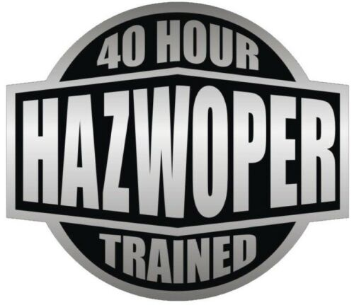 40 HOUR HAZWOPER TRAINED STICKER BLACK ON GREY HARD HAT STICKER LAPTOP STICKER