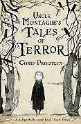 Uncle-Montague-039-s-Tales-of-Terror-by-Priestley-Chris