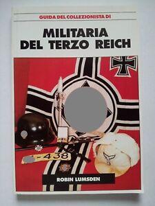 La-militaria-del-Terzo-Reich-GUIDA-DEL-COLLEZIONISTA-BY-ROBIN-LUMSDEN