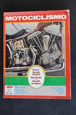 Affidabile Motociclismo N. 4 Aprile 1979 Suzuki Gs 1000 Morini 250 Benelli 354 Sport Irrestringibile