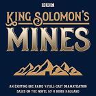 King Solomon's Mines: BBC Radio 4 full-cast dramatisation by H. Rider Haggard (CD-Audio, 2017)