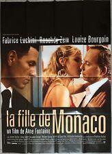 Affiche LA FILLE DE MONACO Louise Bourgoin FABRICE LUCHINI Roschdy Zem 120x160 *
