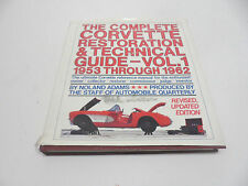 1953-1962 The Complete Restoration Technical Guide First Edition Noland Adams