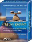 Frag dich glücklich von Siranus Sven Staden und Sonja Ariel Staden (2013, Taschenbuch)