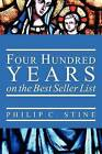 Four Hundred Years on the Best Seller List by Philip C Stine (Paperback / softback, 2012)