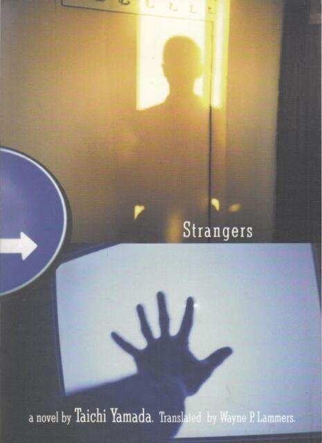 Strangers : Taichi Yamada