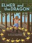 Elmer and the Dragon by Ruth Stiles Gannett (Hardback, 1987)