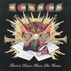 There's Know Place Like Home by Kansas (CD, Oct-2009, Star City Records)
