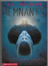 Remnants: The Mayflower Project No. 1 by K. A. Applegate (2001, Paperback)