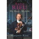 Andre Rieu: My Music, My Life by Marjorie Rieu (Paperback, 2015)