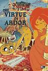 Epic Tales from Adventure Time: The Virtue of Ardor by T T Macdangereuse (Paperback / softback, 2016)