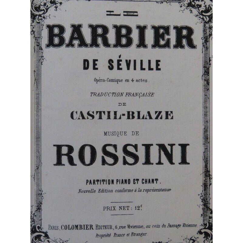 ROSSINI G. Le Barbier de Séville Opéra Chant Piano ca1844 partition sheet music
