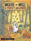 Mouse and Mole, a Perfect Halloween by Wong Herbert Yee (Hardback, 2011)