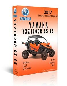 Details about 2017 2018 YAMAHA SXS YXZ1000R SS SE Full Service Shop Repair  Manual CD ONLY