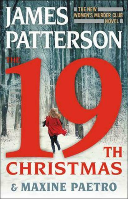 The 19th Christmas by James Patterson and Maxine Paetro(2019, Hardcover)