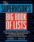 The Supervisor's Big Book of Lists by George Fuller (1994, Paperback)
