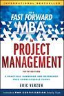 The Fast Forward MBA in Project Management von Eric Verzuh (2015, Taschenbuch)