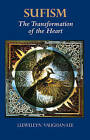 Sufism: The Transformation of the Heart by Llewellyn Vaughan-Lee (Paperback, 1995)