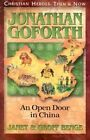 Jonathan Goforth: An Open Door in China by Geoff Benge, Janet Benge (Paperback, 2001)