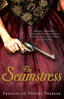 The Seamstress by Frances de Pontes Peebles (Paperback, 2010)