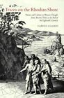 Traces on the Rhodian Shore: Nature and Culture in Western Thought from Ancient Times to the End of the Eighteenth Century by Clarence J. Glacken (Paperback, 1976)