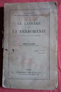 Ossip-Lourie-Le-Langage-et-la-Verbomanie-1912-E-Felix-Alcan