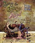 Sneasy the Greasy Babysits Abigail by Michelle Birdsong (Paperback, 2009)