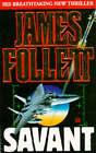 Savant by James Follett (Paperback, 1993)