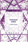 Colloquial Uzbek by Kurtulus Oztopcu (Paperback / softback, 1994)
