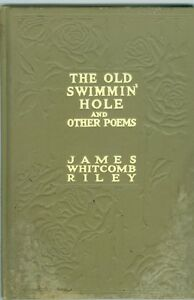THE-OLD-SWIMMIN-HOLE-BY-JAMES-WHITCOMB-RILEY-COPYRIGHT-1912