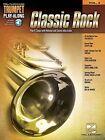 Classic Rock: Trumpet Play-Along: Volume 3 by Hal Leonard Corporation (Paperback, 2015)