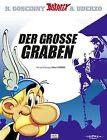 Asterix 25: Der große Graben von Albert Uderzo und René Goscinny (2013, Gebundene Ausgabe)