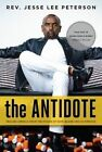 The Antidote: Healing America from the Poison of Hate, Blame and Victimhood by Jesse Lee Peterson (Hardback, 2015)