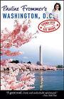 Pauline Frommer's Washington D.C. by James T. Yenckel (Paperback, 2007)