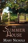 The Summer House by Mary Nichols (Hardback, 2009)