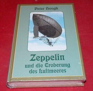 Zeppelin und die Eroberung des Luftmeeres - Peter Hoogh - Reprintverlag Leipzig