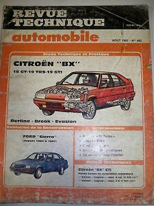 CitroËn Bx 19 Gt Trs Gti (ford Sierra) - Revue Technique Automobile (rta)