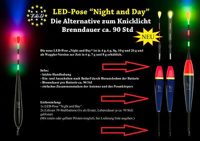 """3 x LED YAD-Pose """" Night and Day """" 4,6,8,10,26 o 110g. inkl.6 x Stabbatterien 3V"""