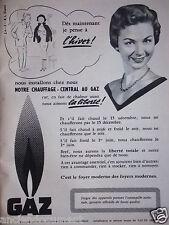 PUBLICITÉ 1955 NOTRE CHAUFFAGE CENTRAL AU GAZ - ADVERTISING