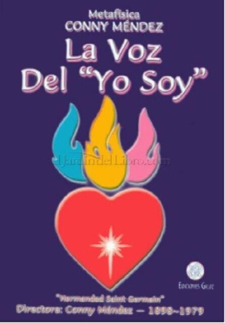 La voz del yo soy By Conny Mendez