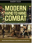 Modern Hand-to-Hand Combat: Ancient Samurai Techniques on the Battlefield and in the Street by Stephen K. Hayes, Hakim Isler (Mixed media product, 2010)