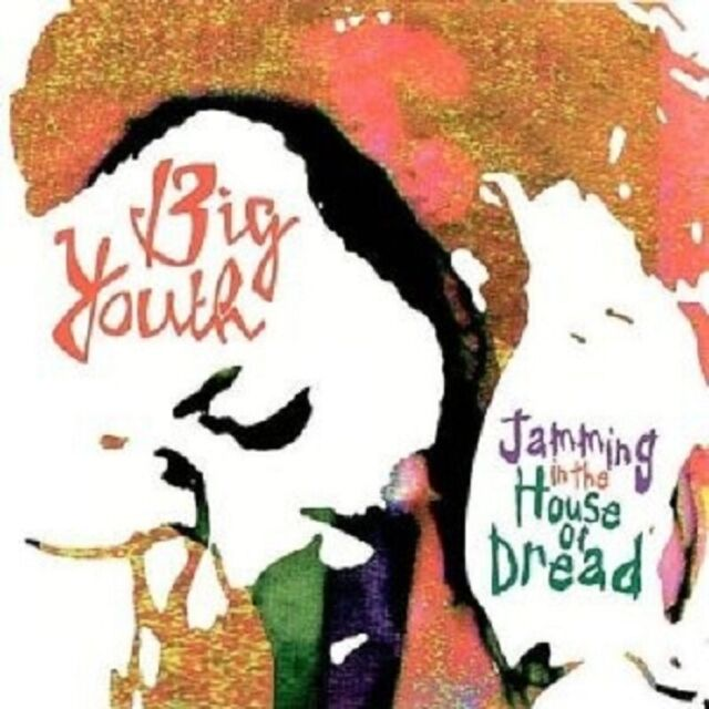 Big Youth - Jamming In The House Of Dread  CD New