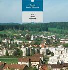Seen in der Neuzeit (2009, Gebundene Ausgabe)