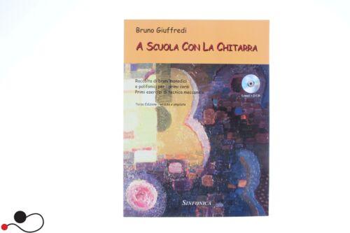 SPARTITO SINFONICA  GIUFFREDI A SCUOLA CON LA CHITARRA CON 2 CD