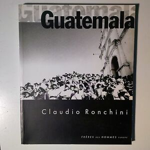 Guatemala-Claudio-Ronchini-Edizione-in-lingua-italiano-spagnolo-e-francese