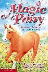 Summer-Dreams-Magic-Pony-Lindsay-Elizabeth-Very-Good-Book