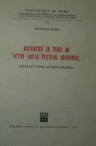 SITZIA Ricerche in tema Actio aquae pluviae arcendae XII tavole diritto romano