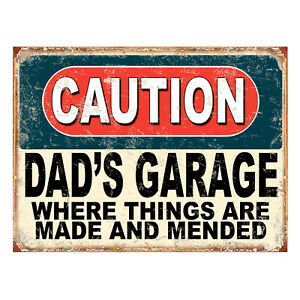 Caution Dad's Garage Things Are Mended, funny retro metal sign novelty Gift