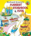 Richard Scarry's Funniest Storybook Ever! by Richard Scarry (Hardback, 2016)